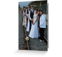 wedding party -  on the train track Greeting Card