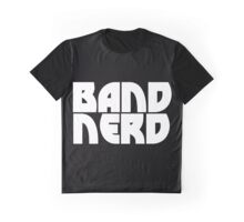 Band Nerd Graphic T-Shirt