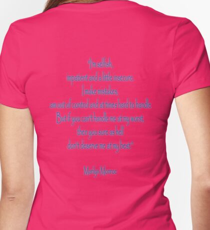Marilyn Monroe, 'I'm selfish, impatient and a little insecure.' Monroe Womens Fitted T-Shirt
