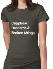 Cripples and Bastards and Broken Things T-Shirt