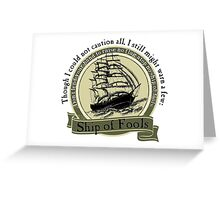 Ship of Fools - Grateful Dead Lyric Greeting Card