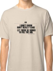 Grateful Dead Lyric -Ripple. Classic T-Shirt