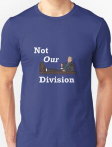 Not Our Division T-Shirt
