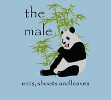The Male Eats, Shoots and Leaves Unisex T-Shirt