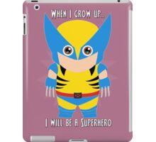 When I grow up, I will be a superhero iPad Case/Skin