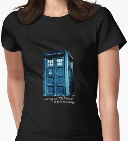 Waiting for the Doctor... Womens Fitted T-Shirt