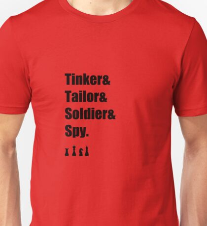 Tinker & Tailor & Soldier & Spy Unisex T-Shirt