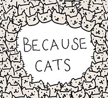 Because Cats by BerryRare