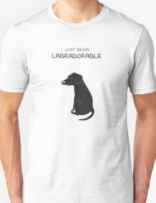 Black Lab Being Labradorable  T-Shirt
