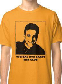 Official Bob Saget Fan Club Shirt Classic T-Shirt