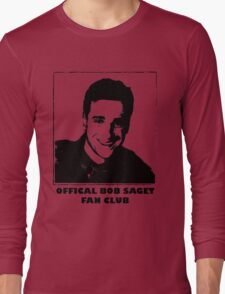 Official Bob Saget Fan Club Shirt Long Sleeve T-Shirt