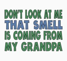 That Smell Is Coming From My Grandpa One Piece - Long Sleeve