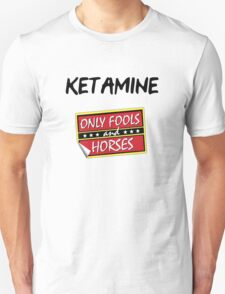 Ketamine - Only Fools and Horses T-Shirt