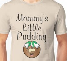 MOMMY'S LITTLE PUDDING Unisex T-Shirt