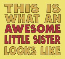 Awesome Little Sister Kids Tee