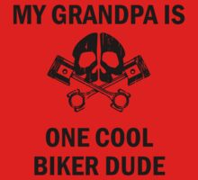 My Grandpa Is One Cool Biker Dude One Piece - Short Sleeve