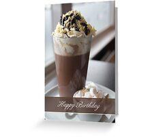 hot chocolate birthday greeting card Greeting Card