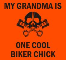 My Grandma Is One Cool Biker Chick Kids Clothes