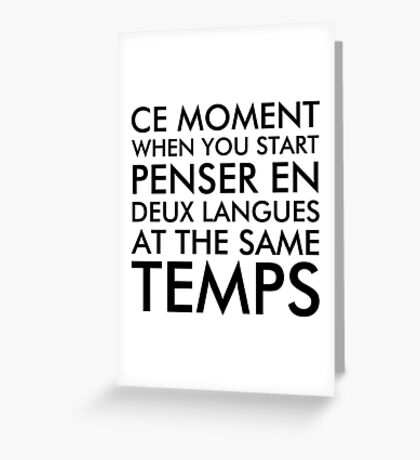 Thinking in French and English Greeting Card
