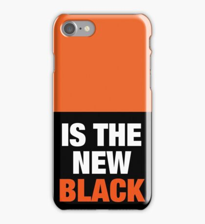 ORANGE is the new BLACK iPhone Case/Skin