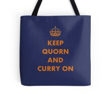 Keep Quorn and Curry On Tote Bag