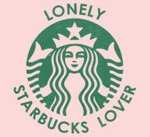 Lonely Starbucks Lover Kids Tee