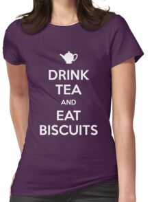 Drink Tea and Eat Biscuits Womens Fitted T-Shirt