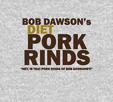 Bob Dawson's Diet Pork Rinds Unisex T-Shirt
