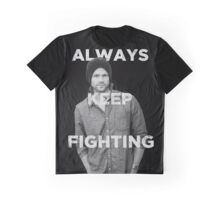 Keep Fighting Graphic T-Shirt