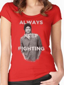Keep Fighting Women's Fitted Scoop T-Shirt