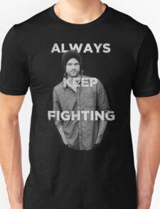 Keep Fighting Unisex T-Shirt