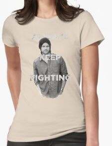 Keep Fighting Womens Fitted T-Shirt