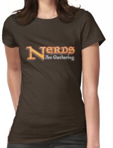 Nerds Are Gathering - Magic The Gathering MTG Spoof Womens Fitted T-Shirt