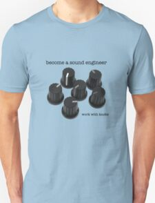 Sound Engineer Unisex T-Shirt