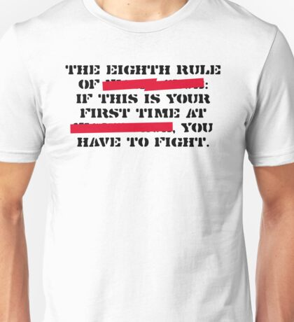 8th rule of fight club Unisex T-Shirt