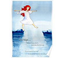 Courage - take the first step Poster