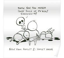 Hamlet 2: Hamlet Harder Poster