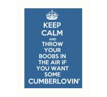 Keep Calm and Throw Your Boobs In The Air If . . . Art Print
