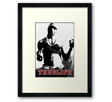 THUGLIFE Framed Print