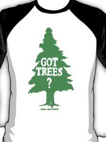 Got Trees T-Shirt