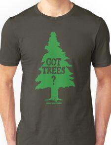Got Trees Unisex T-Shirt