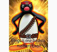 Pingu is one badass motherf*cker! Unisex T-Shirt