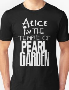 """"""" Alice in The Temple Of Pearl Garden"""" T-Shirt"""