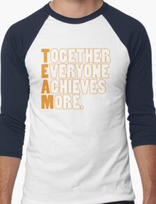 TEAM - Together Everyone Achieves More Men's Baseball ¾ T-Shirt