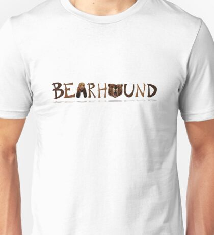Bearhound! Unisex T-Shirt