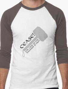 Cease! Hammer Time! Men's Baseball ¾ T-Shirt