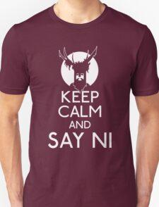 Keep calm and say ni T-Shirt