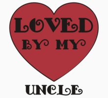 Loved By My Uncle Kids Clothes
