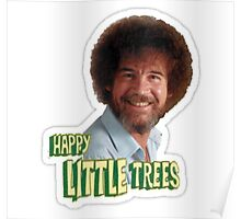 Bob Ross Happy little Trees Poster
