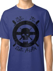I live again (black) Classic T-Shirt